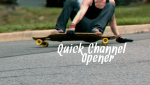 Quick-Channel-Opener-thumbnail_720p